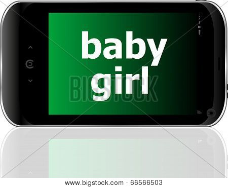 Digital Smartphone With Baby Girl Words, Social Concept