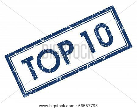 Top 10 Blue Square Grungy Stamp Isolated On White Background