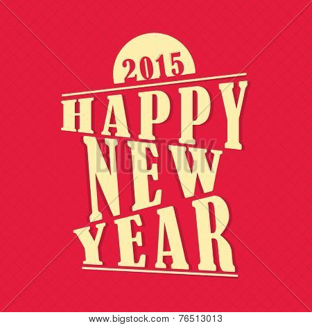 Stylish text Happy New Year 2015 on red background, can be used as poster, banner or flyer.