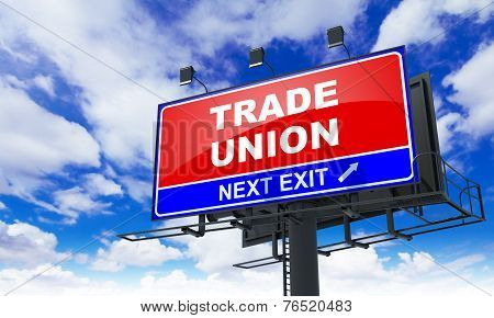 Trade Union Inscription on Red Billboard.