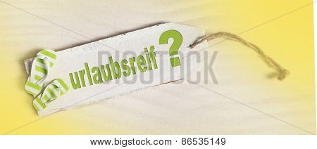 Summer holiday concept with german text for