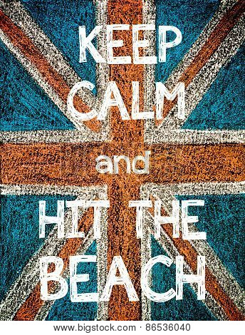 Keep Calm and Hit the Beach.