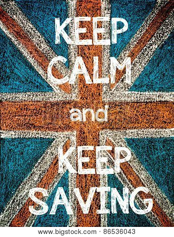 Keep Calm and Keep Saving.