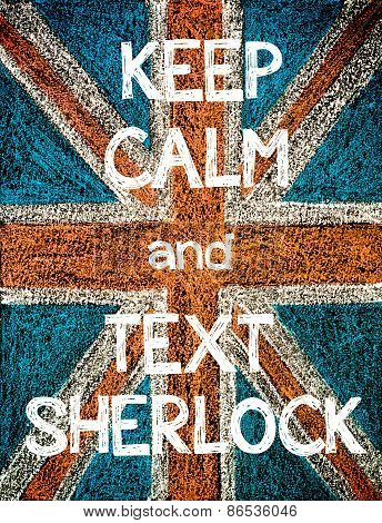 Keep Calm and Text Sherlock.
