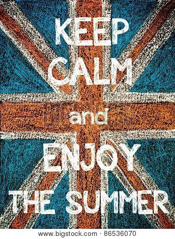 Keep Calm and Enjoy the Summer.