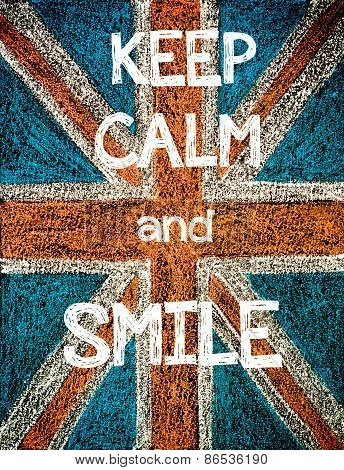 Keep Calm and Smile.