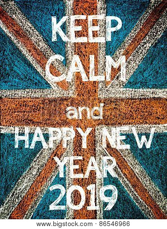 Keep Calm and Happy New Year 2019.