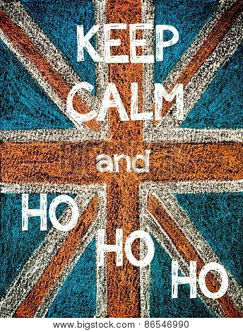 Keep Calm and HO HO HO.