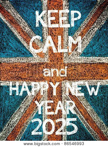 Keep Calm and Happy New Year 2025.