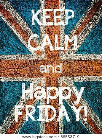 Keep Calm and Happy Friday.