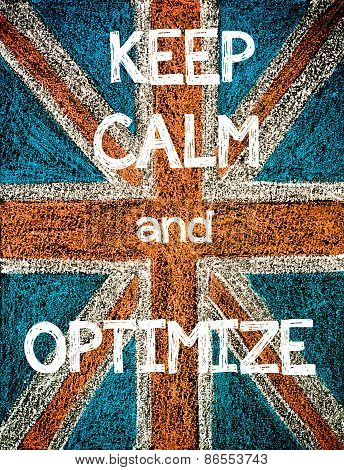 Keep Calm and Optimize.