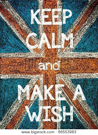Keep Calm and Make a Wish.