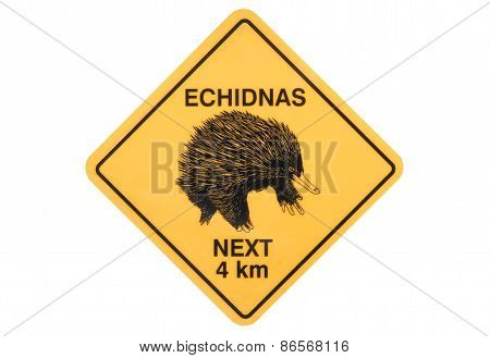Echidna Warning Sign
