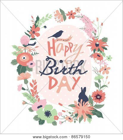Happy Birthday. Greeting card with beautiful floral wreath.