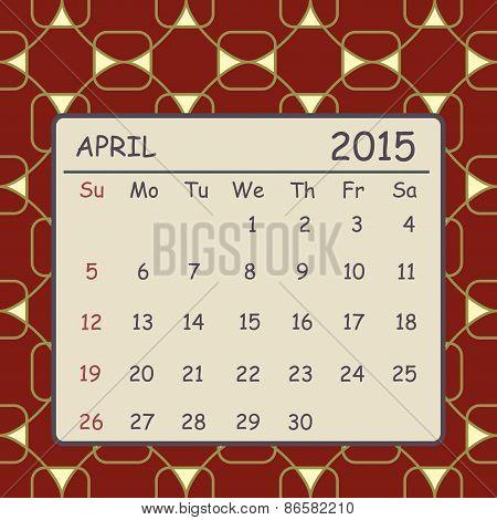 Calendar April 2015 Design. Geometric Pattern Background