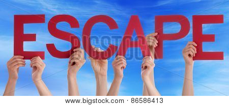 Many People Hands Holding Red Straight Word Escape Blue Sky