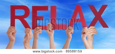 Many People Hands Holding Red Straight Word Relax Blue Sky