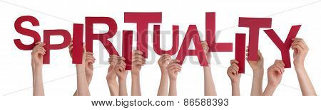 Many People Hands Holding Red Word Spirituality