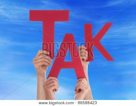 People Holding Danish Word Tak Means Thanks Blue Sky