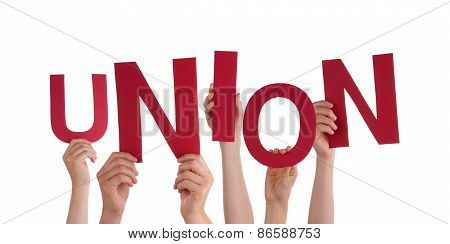 Many People Hands Holding Red Word Union