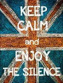 ������, ������: Keep Calm and Enjoy the Silence