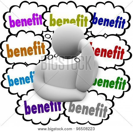 Benefits words in thought clouds as best incentives or competitive advantages compared by a thinking person pondering a new job or opportunity