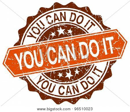 You Can Do It Orange Round Grunge Stamp On White