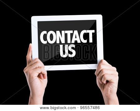 Tablet pc with text Contact Us isolated on black background
