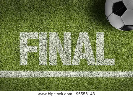 Soccer field with the text: Final