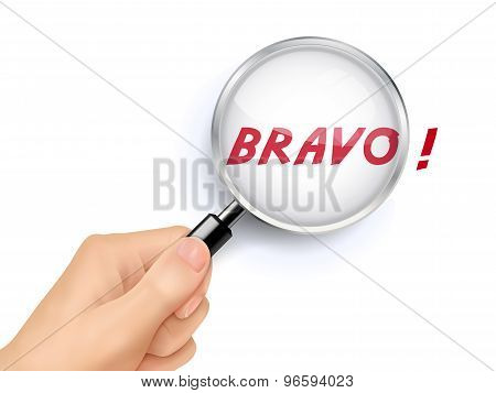Bravo Showing Through Magnifying Glass