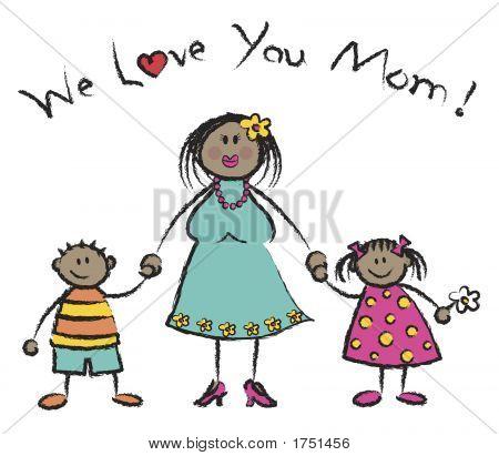 We Love You Mom Dark Skin Tone