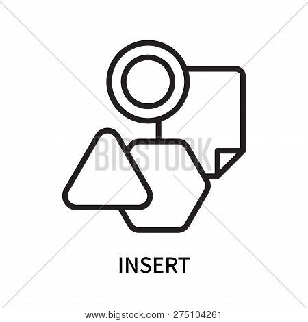 poster of Insert Icon Isolated On White Background. Insert Icon Simple Sign. Insert Icon Trendy And Modern Sym