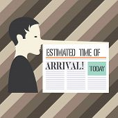 Handwriting Text Writing Estimated Time Of Arrival. Concept Meaning Hours At Which A Flight Is Suppo poster