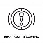 Brake System Warning Icon Isolated On White Background. Brake System Warning Icon Simple Sign. Brake poster