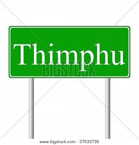 Thimphu green road sign