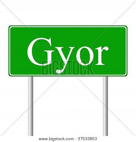 Gyor green road sign