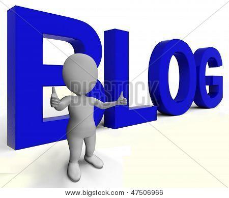 Blog Wort zeigt Blogger-Website und Blogging