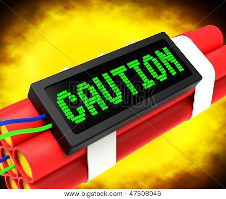 Caution Dynamite Sign Meaning Danger Or Warning