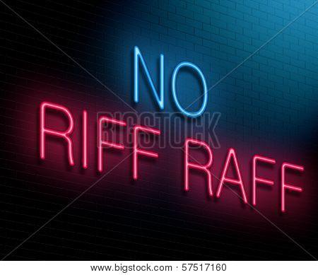 No Riff Raff Concept.
