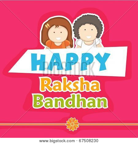 Stylish greeting card design for Happy Raksha Bandhan celebrations with happy cute little brother and sister on pink background.