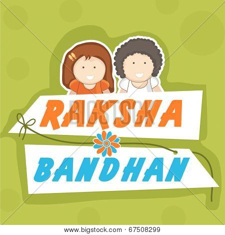 Stylish greeting card design for Happy Raksha Bandhan celebrations with happy cute little brother and sister on green background.