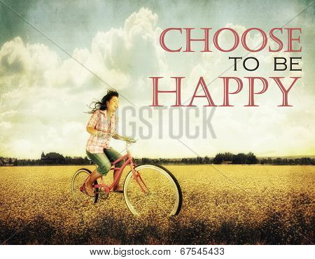 a pretty girl riding through a field full of yellow flowers with the text: choose to be happy