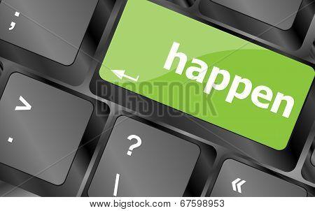 Happen Word On Computer Pc Keyboard Key