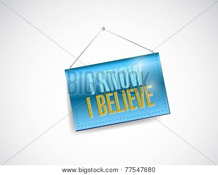 I Know I Believe Hanging Banner