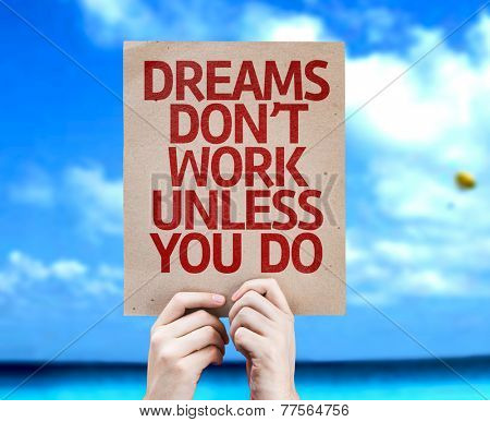 Dreams Don't Work Unless You Do card with a beach on background
