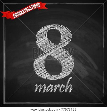 8 march. Women's Day greeting card with number eight and red ribbon on chalkboard texture