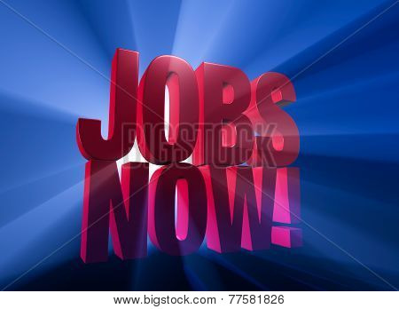 Jobs Now!