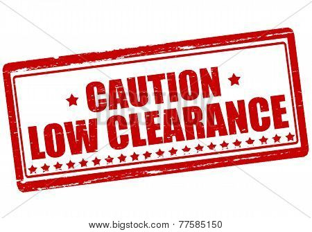 Caution Low Clearance