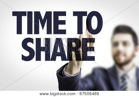 Business man pointing the text: Time to Share
