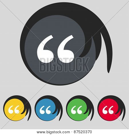 Double Quotes At The Beginning Of Words Icon Sign. Symbol On Five Colored Buttons. Vector